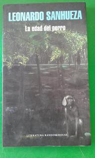 La Edad Del Perro, Leonardo Sanhueza