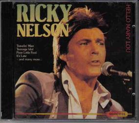Ricky Nelson - Hello Mery Lou - Cd Ladrado