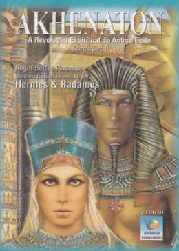 Trilogia Akhenaton A Revolução Espiritual Do Antigo Egito