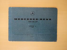 Catálogo Peças Motor Om 321 Mercedes Benz 1960