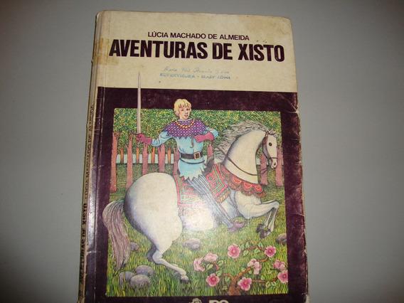Livro As Aventuras De Xisto - Lúcia Machado De Almeida