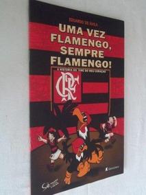 Uma Vez Flamengo, Sempre Flamengo - Infanto Juvenil