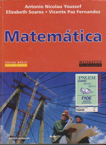 Matemática Vol. Único Ensino Médio - Antonio Nicolau Youssef