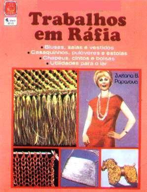 Livro: Trabalhos Em Ráfia - Zvetana Papasova