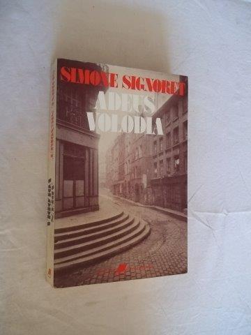 Adeus Volodia ¿ Simone Signoret - Literatura Estrangeira