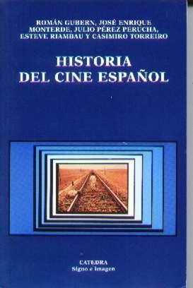 Historia Del Cine Español - Román Gubern - 1995 - Ilustrado