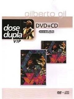 Dvd+cd. Gilberto Gil. Dose Dupla Vip: Eletroacústico. Novo!