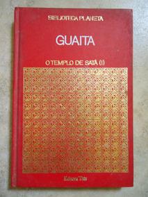 O Templo De Satã 1 - Stanislas De Guaita