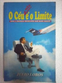 O Céu Não É O Limite - Julio Lobos - Alx