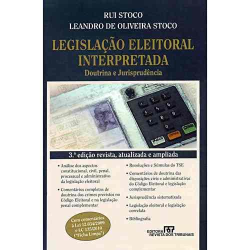 Legislação Eleitoral Interpretada - 3ª Ed. 2010 Frete Gratis