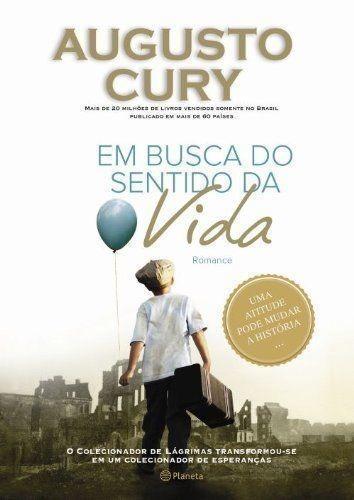 Livro Em Busca Do Sentido Da Vida Augusto Cury