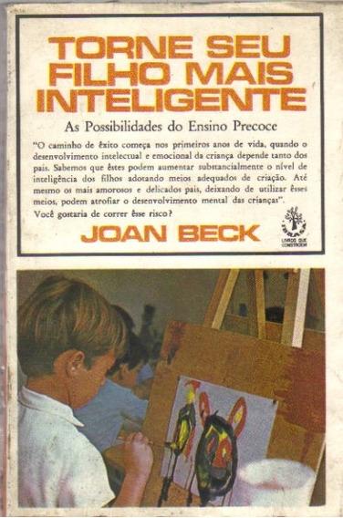 Torne Seu Filho Mais Inteligente - Joan Beck - Ibrasa