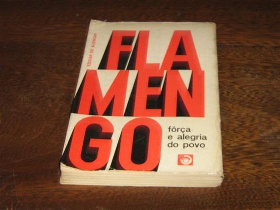 Flamengo Força E Alegria Do Povo De Edigar De Alencar