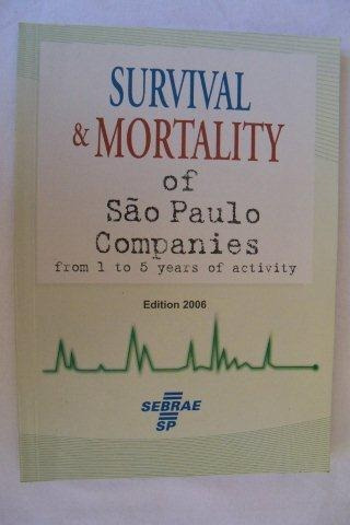 Survival E Mortality Of São Paulo Companies - Edition 2006