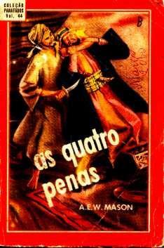 As Quatro Penas - A.e.w. Mason - Companhia Editora Nacional