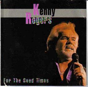 Kenny Rogers - For The Good Times - Raro - Frete Grátis