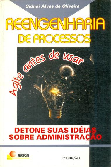 Reengenharia De Processos: Detone Suas Ideias Sobre Adm