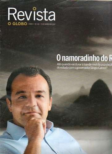 O Globo Sérgio Cabral Tico Santa Cruz Dudu Bertholini