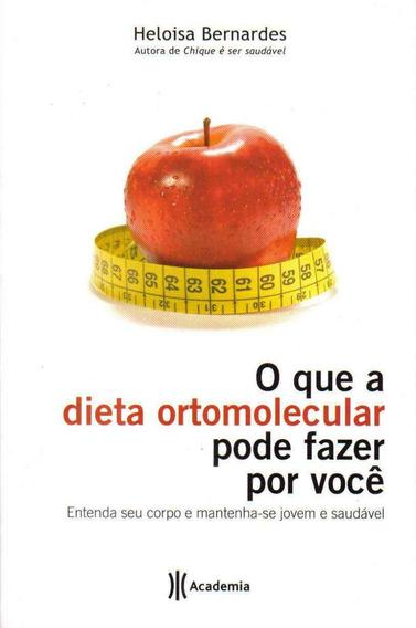 O Que A Dieta Ortomolecular Pode Fazer Por Você