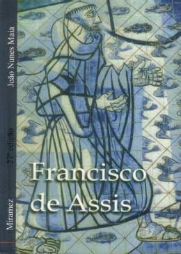 Francisco De Assis - João Nunes Maia, Miramez