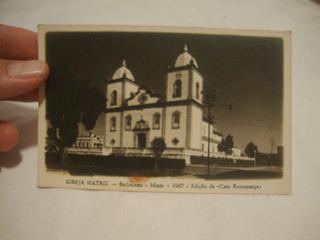 Cartão Postal Antigo Barbacena Mg -1947