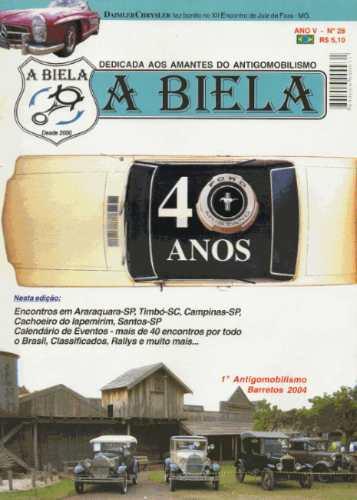 Revista A Biela Nº28 Ford Mustang 40 Anos Encontro Barretos