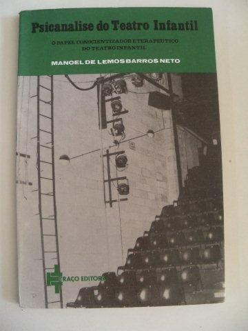 Psicanalise Do Teatro Infantil - Manoel De Lemos Barro Neto