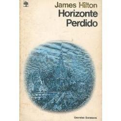 Horizonte Perdido - James Hilton - Livro - Grandes Sucessos
