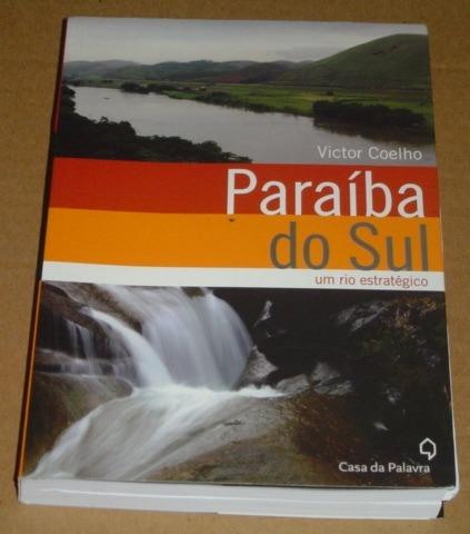 Paraiba Do Sul Um Rio Estrategico Victor Coelho Livro Novo