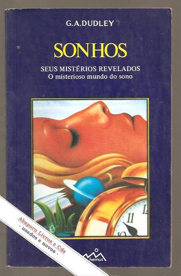 Livro Sonhos, Seus Mistérios Revelados - G. A. Dudley