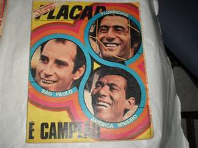Revista Placar Nº 68 Jul 1971campeões São Paulo Flu America