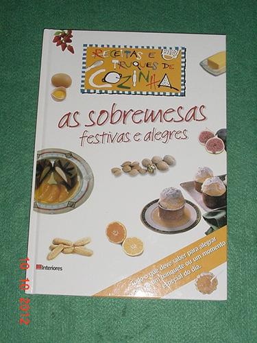 * As Sobremesas Festivas E Alegres - Todo Ilustrado *