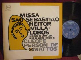 Lp - Heitor Villa Lobos - Missa São Sebastião - Novo
