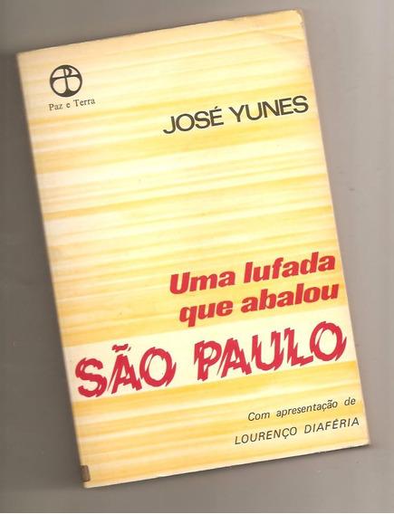 Uma Lufada Que Abalou São Paulo - José Yunes
