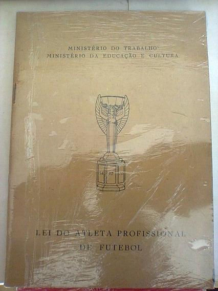 Livro - Lei Do Atleta Profissional De Futebol - 1977