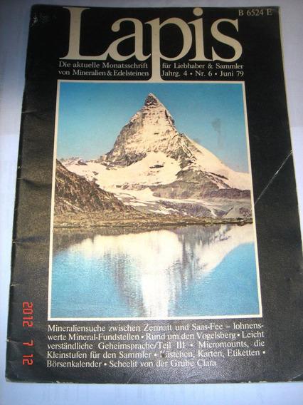 Revista Lapis Juni/1979 N.6 (importada Alemã) Mineração