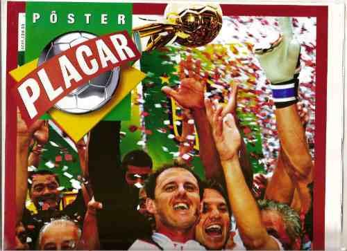 Placar - Poster São Paulo - Tetra Campeão Brasileiro 2006