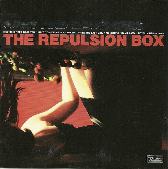 Sons And Daughters The Repulsion Box