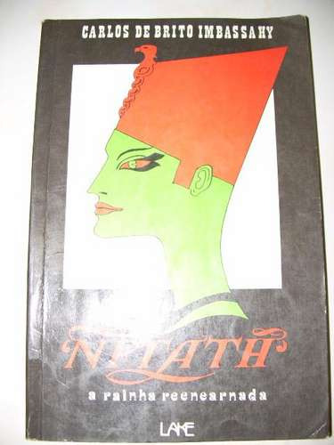 Nftath - A Rainha Reencarnada - Carlos De Brito Imbassahy