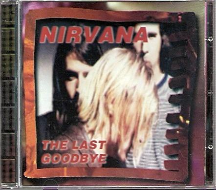 Cd: Nirvana - The Last Goodbye - Devil Records - 1998 - Raro