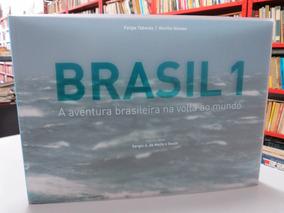 Livro Brasil 1 A Aventura Brasileira Na Volta Ao Mundo