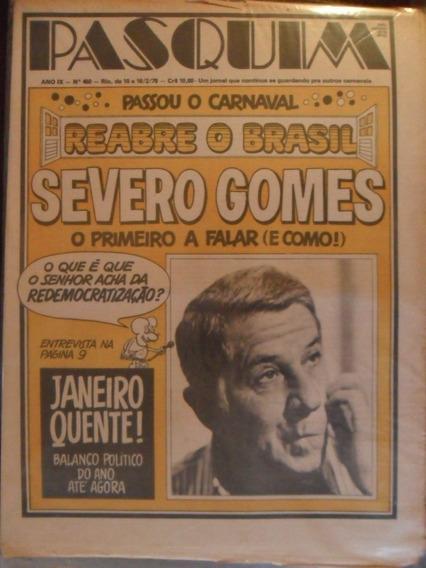 Pasquim Nº 450! Entrevista Severo Gomes!