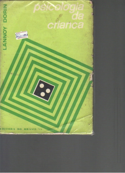 Psicologia Da Criança-lannoy Dorin-ed. Do Brasil