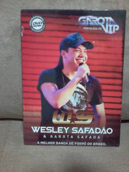 - Dvd Wesley Safadão E Garota Safada-garota Vip Fortaleza.