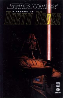 Hq - Star Wars: A Caçada De Darth Vader - 2003