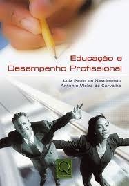 Livro- Educação Desempenho Profissional- Frete Gratis