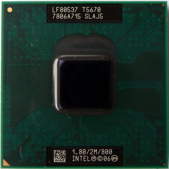 Processador Intel Core 2 Duo T5670 Slaj5 Lf80537 1.80/2m/800