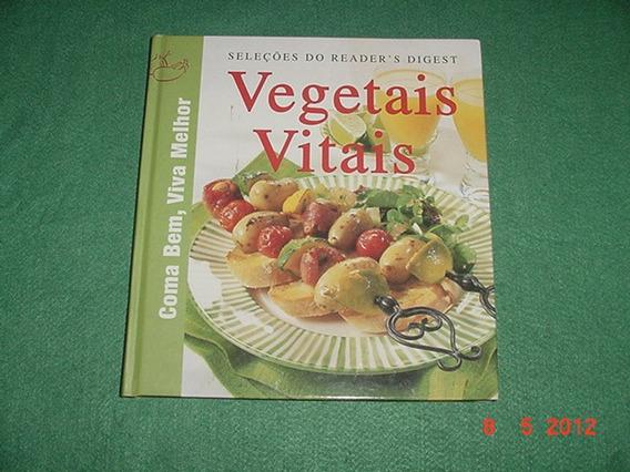 * Vegetais Vitais - Coma Bem - Viva Bem - Todo Ilustrado *