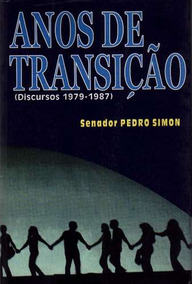 Livro Anos De Transição (1979 - 1987) Senador Pedro Simon