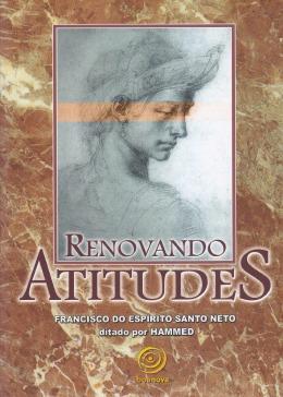 Renovando Atitudes - Hammed, Francisco Espírito Santo Neto